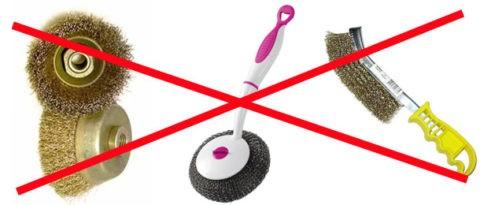 Ни в коем случае не применяем абразивные щетки и чистящие средства